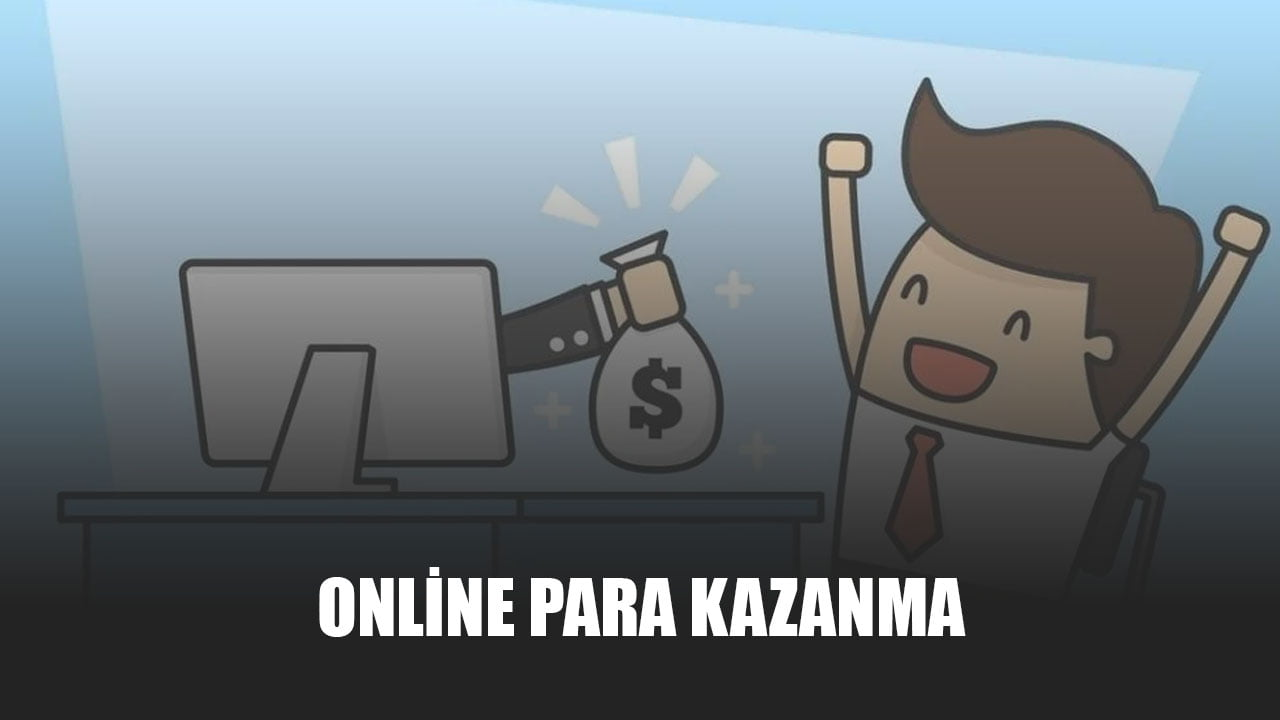 Online Para Kazanma