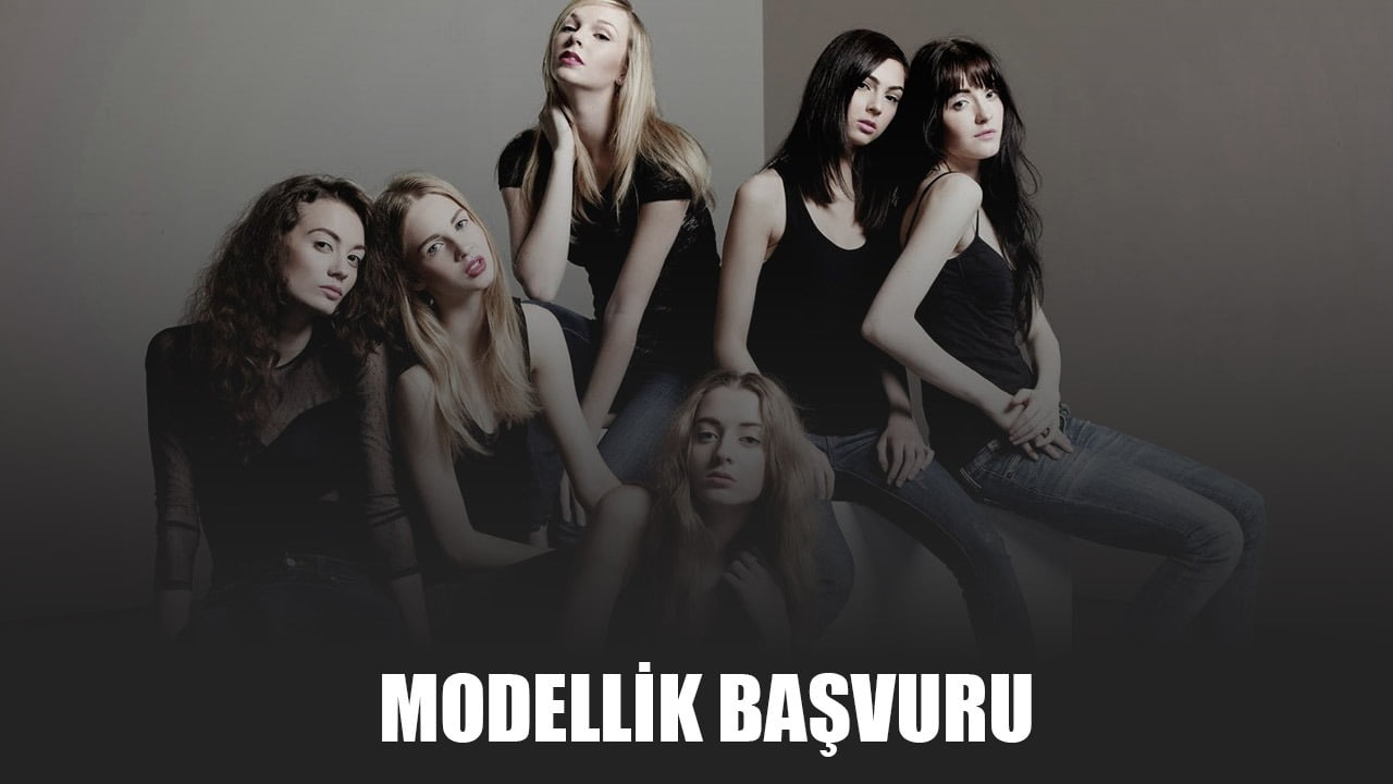 Modellik Başvuru