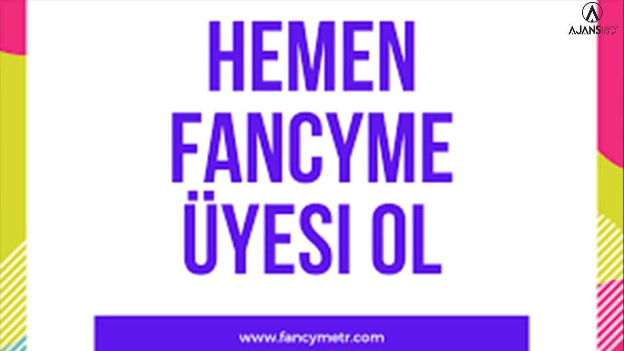FancyMe Nedir? Nasıl Kullanılır?