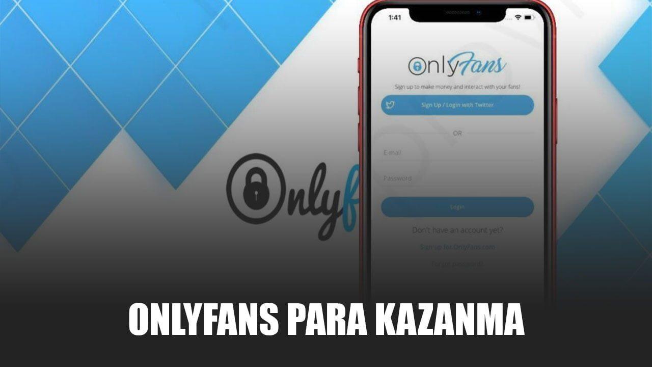 Onlyfans Para Kazanma