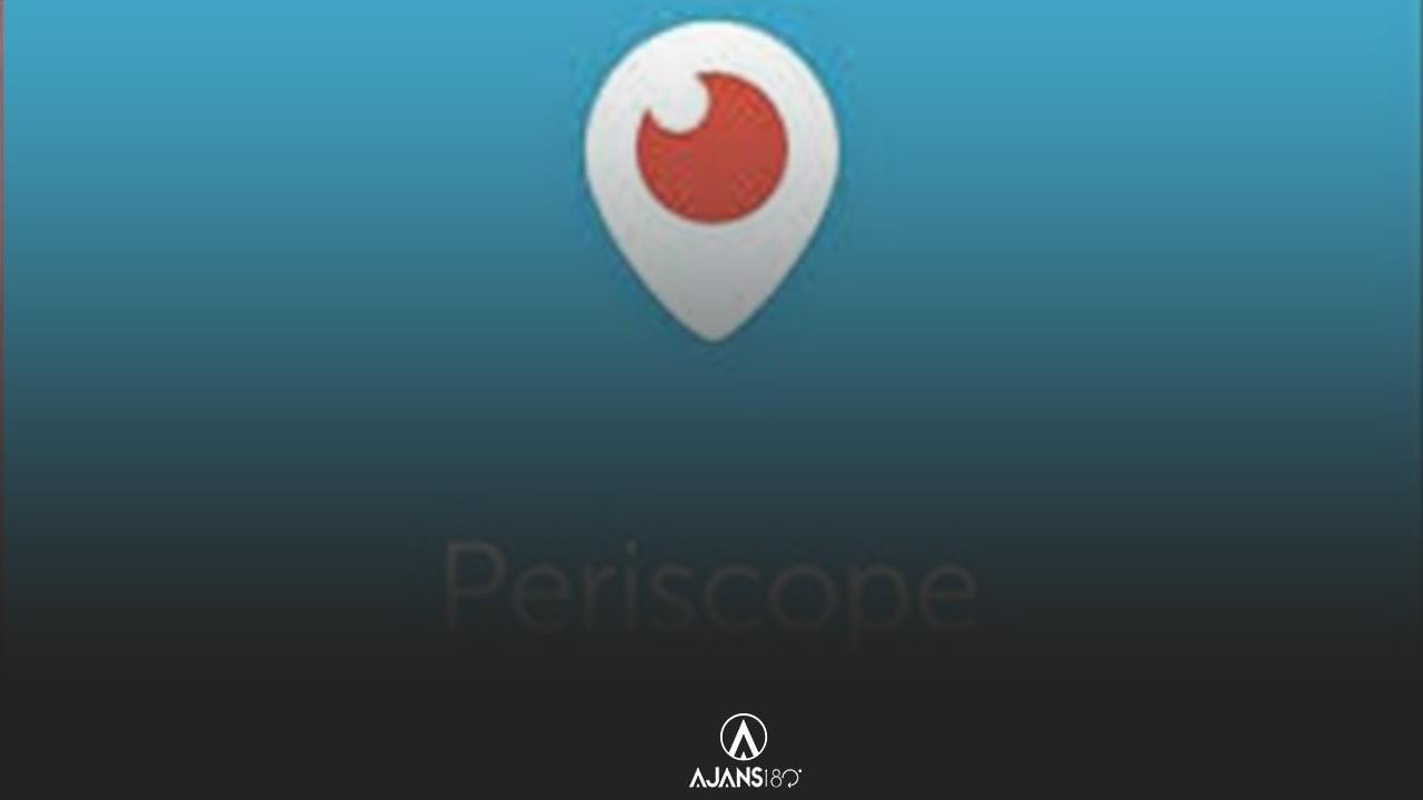 Periscope Canlı Yayın Nasıl Açılır?