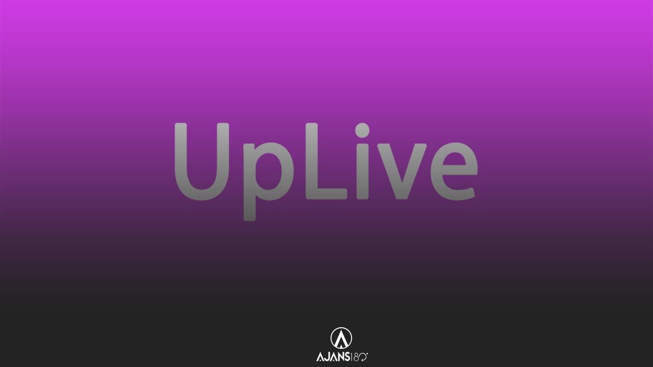 Uplive Canlı Yayın Nasıl Açılır?